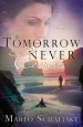 If Tomorrow Never Comes - Marlo Schalesky