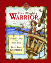 His Mighty Warrior - Sheri Rose Shepherd