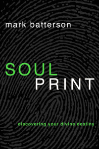 Soulprint by Mark Batterson