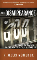 The Disappearance of God by R. Albert Dr Mohler