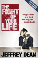 The Fight of Your Life by Jeffrey Dean