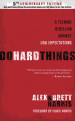Do Hard Things - Alex Harris and Brett Harris