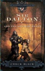 Sir Dalton and the Shadow Heart by BLACK, CHUCK