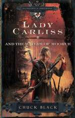 Lady Carliss and the Waters of Moorue by BLACK, CHUCK