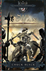 Sir Rowan and the Camerian Conquest by BLACK, CHUCK
