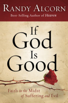 If God Is Good - Randy Alcorn