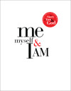 Me, Myself, and I AM - Matthew Peters in partnership with Elisa Stanford and Multnomah Books