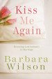 Kiss Me Again - Barbara Wilson
