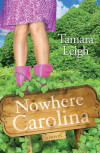 Nowhere, Carolina - Tamara Leigh