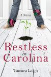 Restless in Carolina - Tamara Leigh