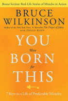 You Were Born for This - Bruce Wilkinson with David Kopp