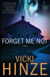 Forget Me Not - Vicki Hinze