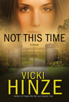 Not This Time - Vicki Hinze