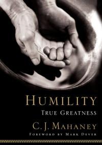 Humility by C. J. Mahaney