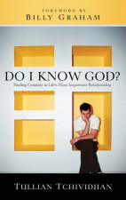 Do I Know God - By Tullian Tchividjian