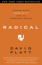 Radical - Taking Back Your Faith From The American Dream