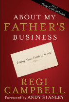 About My Father's Business by Regi Campbell
