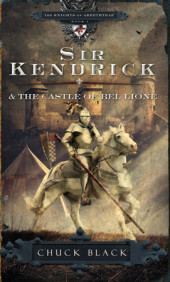 Sir Kendrick and the Castle of Bel Lione Cover