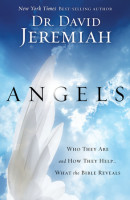 Angels by David Jeremiah,  Dr