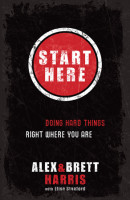 Start Here by Alex Harris