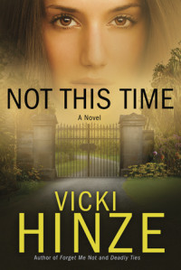 Not This Time by Vicki Hinze