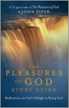 The Pleasures of God Study Guide