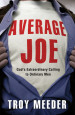 Average Joe - Troy Meeder