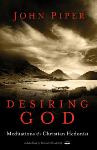 Desiring God, Revised Edition by John Piper