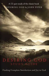 Desiring God Study Guide Cover
