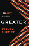 Greater - Steven Furtick