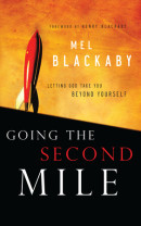 Going the Second Mile by Mel Blackaby