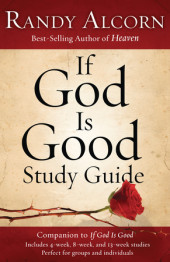 If God Is Good Study Guide Cover