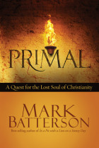 Primal - Mark Batterson