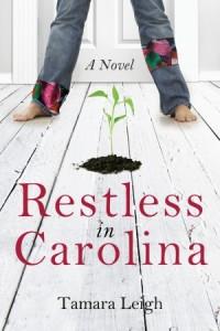 Restless in Carolina by Tamara Leigh