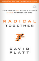 Radical Together by David Platt