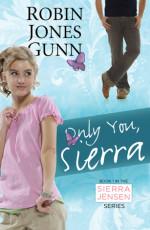 Only You, Sierra by GUNN, ROBIN JONES