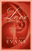 Our Love Is Here to Stay by Tony Evans