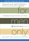 For Men Only, Revised and Updated Edition - Shaunti and Jeff Feldhahn
