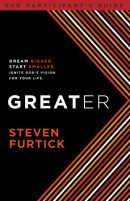 Greater Participant's Guide by Steven Furtick