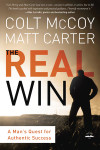The Real Win - Colt McCoy and Matt Carter