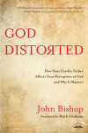 God Distorted - John Bishop