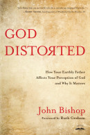God Distorted by John Bishop