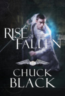 Rise of the Fallen by Chuck Black