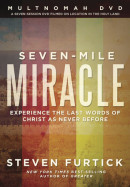 Seven-Mile Miracle DVD by Steven Furtick
