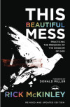 This Beautiful Mess - Rick McKinley