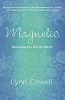 Magnetic by Lynn Cowell