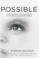 Possible by Stephan Bauman