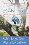 Spoken For - Robin Jones Gunn and Alyssa Joy Bethke