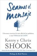 Sé el mensaje by Kerry Shook