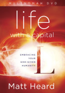 Life with a Capital L DVD by Matt Heard